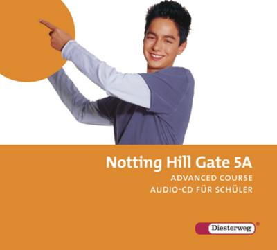 Notting Hill Gate, Ausgabe 2007 9. Schuljahr, 2 Audio-CDs für Schüler (Advanced Course)