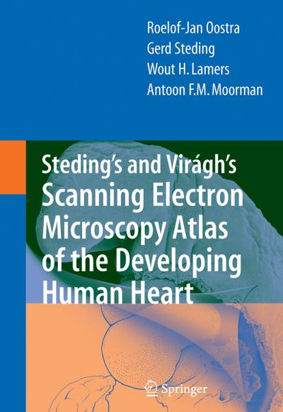 Steding's and Vir¿'s Scanning Electron Microscopy Atlas of the Developing Human Heart