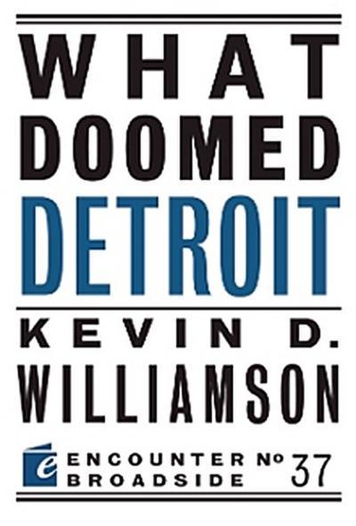What Doomed Detroit