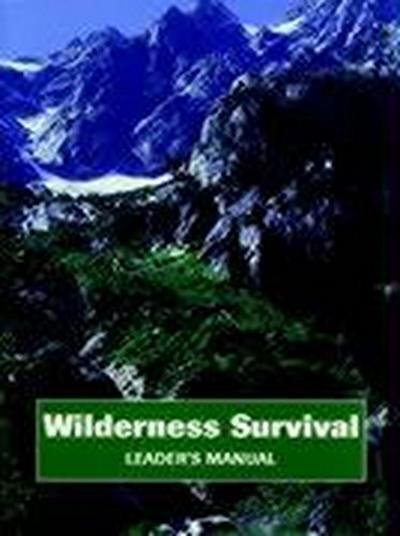 Wilderness Survival, Leader's Manual