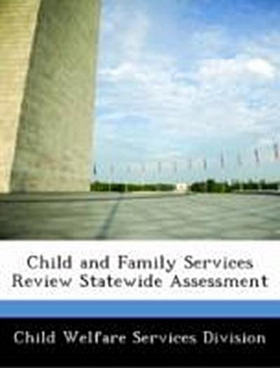 Child Welfare Services Division: Child and Family Services R