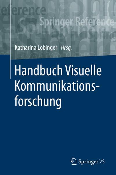 Handbuch Visuelle Kommunikationsforschung