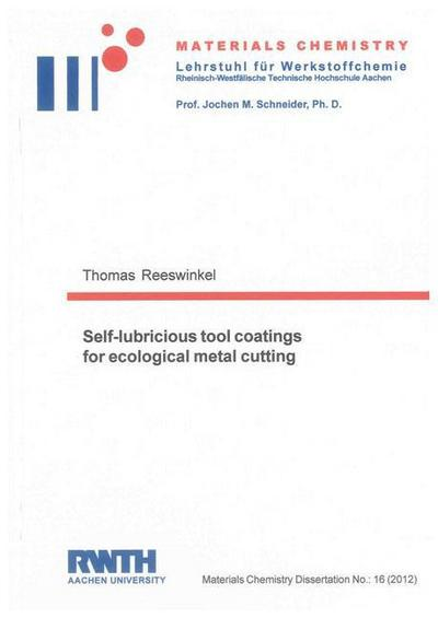 Self-lubricious tool coatings for ecological metal cutting
