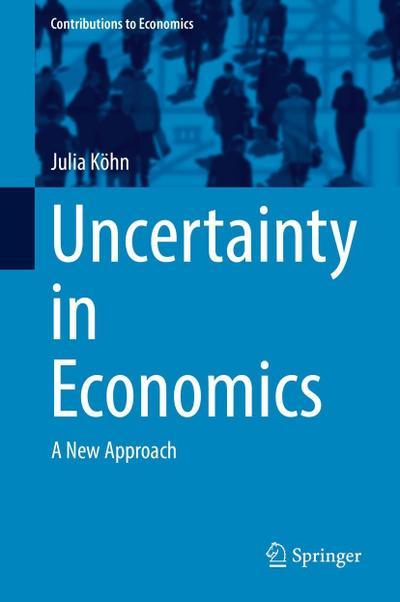 Uncertainty in Economics