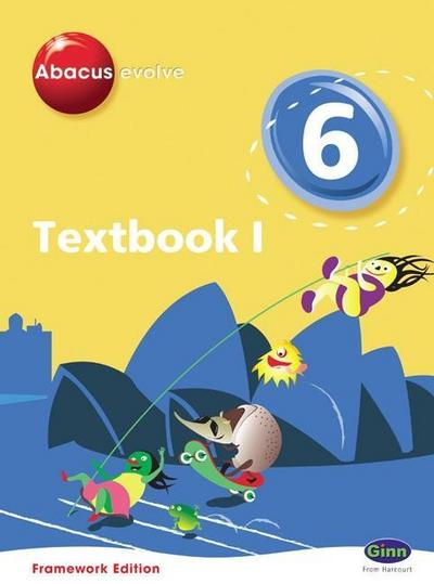Abacus Evolve Framework Edition Year 6/P7: Textbook 1
