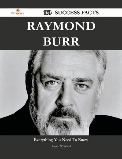 Raymond Burr 173 Success Facts - Everything you need to know about Raymond Burr