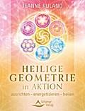 Heilige Geometrie in Aktion