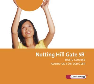 Notting Hill Gate, Ausgabe 2007 9. Schuljahr, 2 Audio-CDs für Schüler (Basic Course)