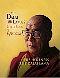 9780007524440 - His Holiness the Dalai Lama: The Dalai Lama`s Little Book of Wisdom - Buch