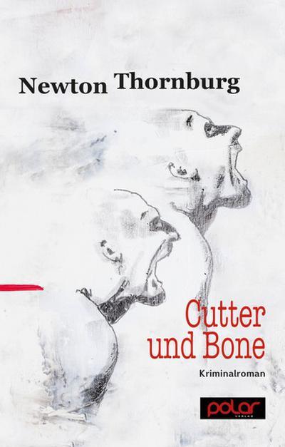 Cutter und Bone; Kriminalroman; Deutsch
