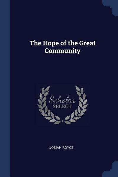 The Hope of the Great Community
