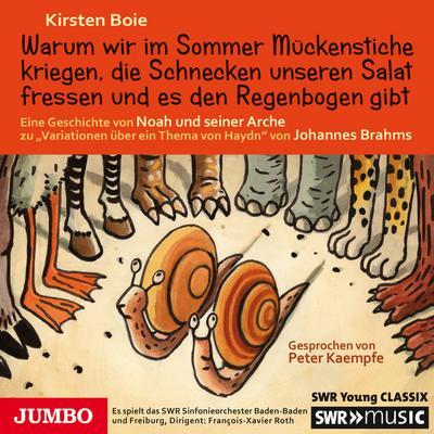 Warum wir im Sommer Mückenstiche kriegen, die Schnecken unseren Salat fressen und es den Regenbogen gibt: Eine Geschichte von Noah und seiner Arche zu ... ein Thema von Haydn'' von Johannes Brahms
