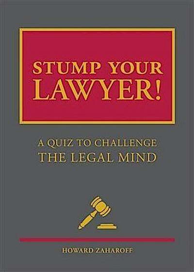 Stump Your Lawyer