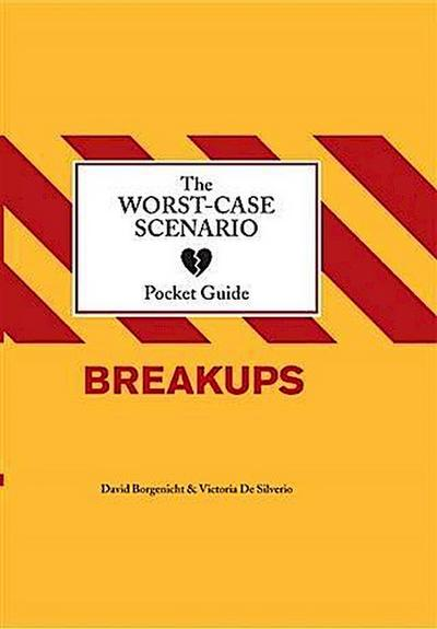 Worst-Case Scenario Pocket Guide: Breakups