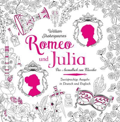 Romeo und Julia - Das Ausmalbuch