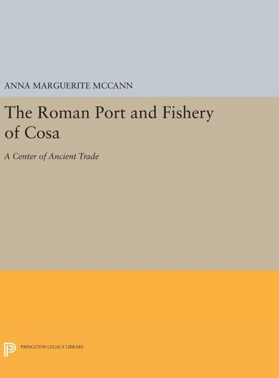 The Roman Port and Fishery of Cosa: A Center of Ancient Trade