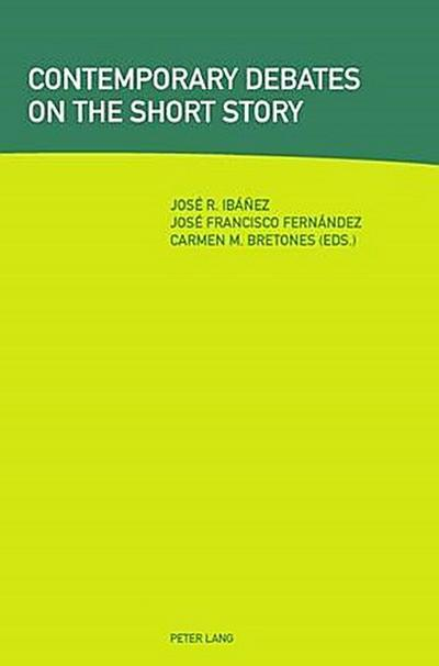 Contemporary Debates on the Short Story
