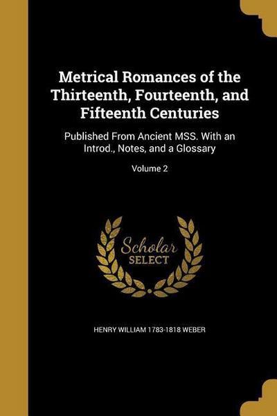 METRICAL ROMANCES OF THE 13TH