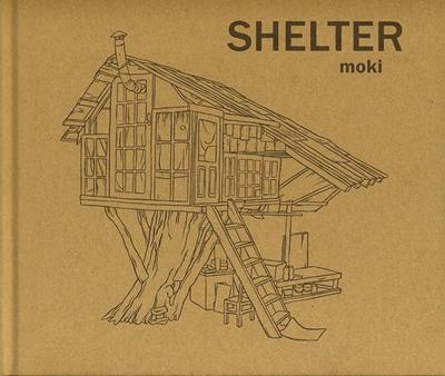 Shelter - moki: Moki