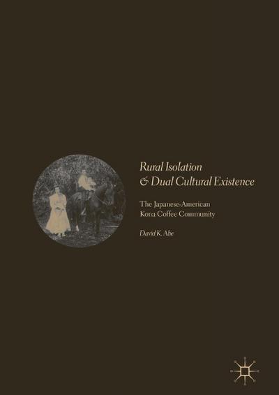 Rural Isolation and Dual Cultural Existence