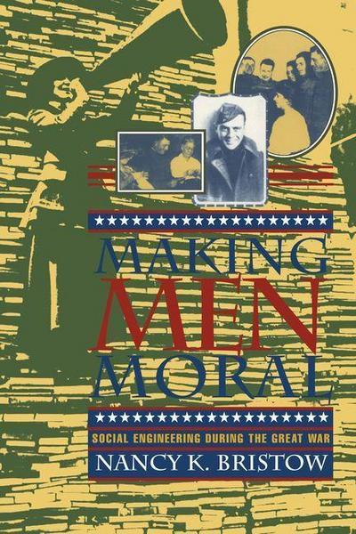 Making Men Moral