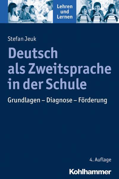 Deutsch als Zweitsprache in der Schule