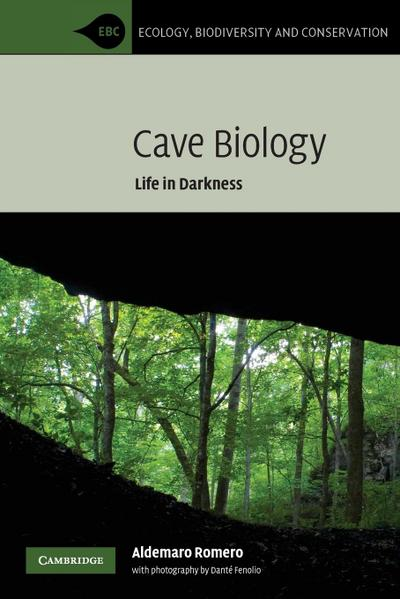 Cave Biology: Life in Darkness