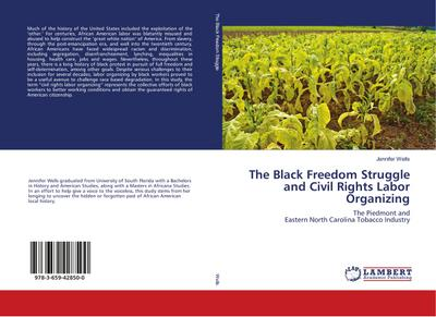 The Black Freedom Struggle and Civil Rights Labor Organizing