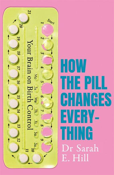 How the Pill Changes Everything