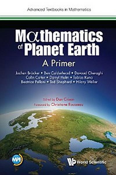 Mathematics Of Planet Earth: A Primer