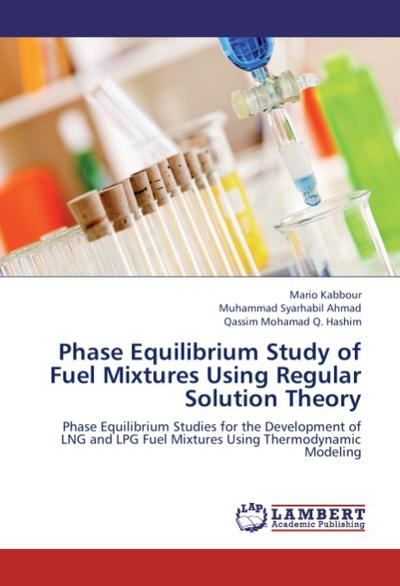 Phase Equilibrium Study of Fuel Mixtures Using Regular Solution Theory