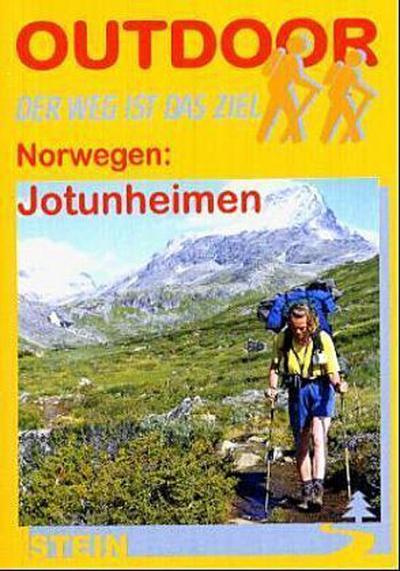 Norwegen: Jotunheimen. Outdoorhandbuch. Der Weg ist das Ziel