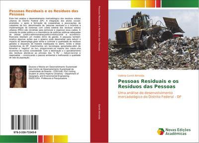Pessoas Residuais e os Resíduos das Pessoas
