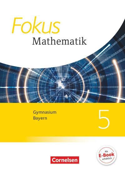 Fokus Mathematik - Bayern - Ausgabe 2017