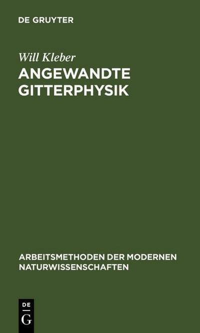 Angewandte Gitterphysik