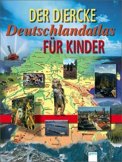 Der Diercke Deutschlandatlas für Kinder.  vierfarb.
