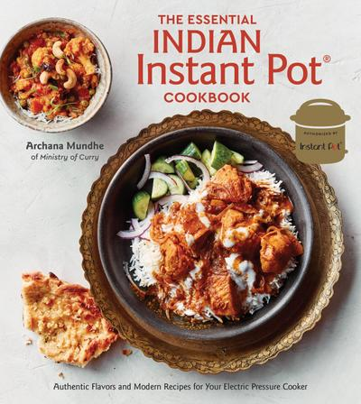 Essential Indian Instant Pot Cookbook