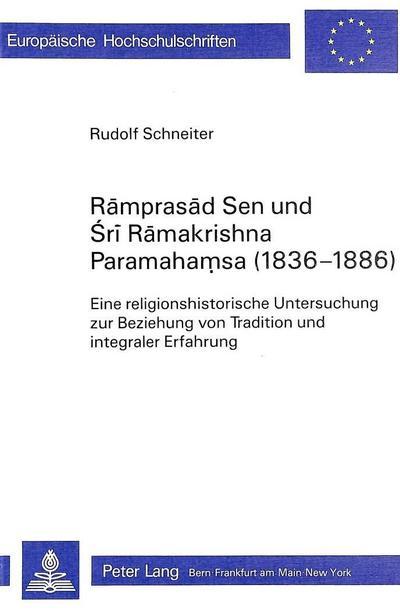 Ramprasad Sen und Sri Ramakrishna Paramahamsa (1836-1886)