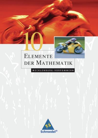Elemente der Mathematik 10. Schülerband. Mecklenburg-Vorpommern