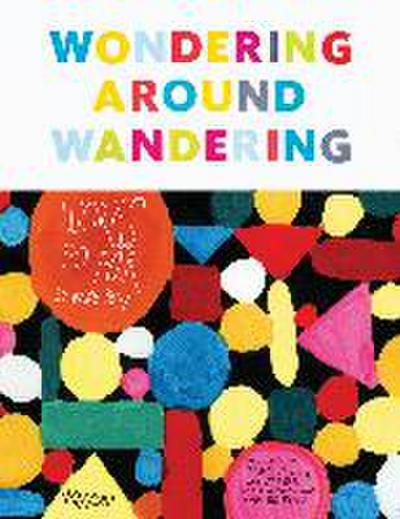 Wondering Around Wandering