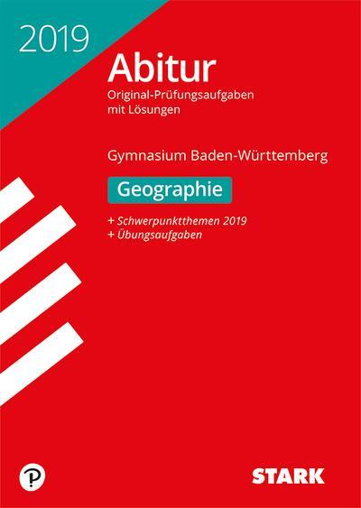 STARK Abiturprüfung BaWü 2019 - Geographie