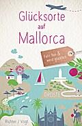 Glücksorte auf Mallorca