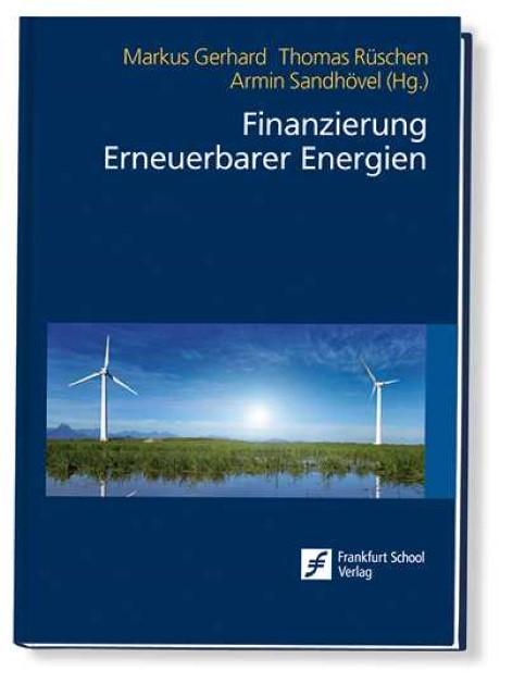 Finanzierung Erneuerbarer Energien - Gerhard Markus -  9783956470387