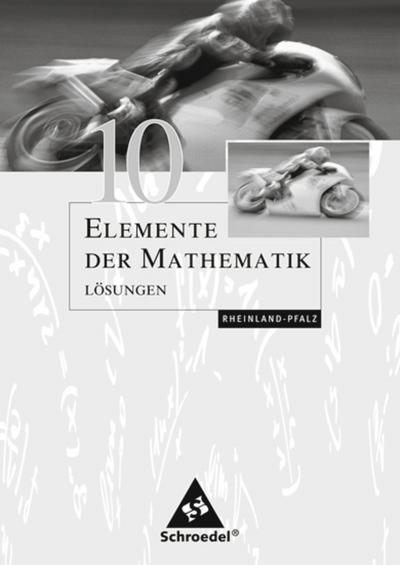 Elemente der Mathematik 10. Lösungen. Sekundarstufe 1. Rheinland-Pfalz