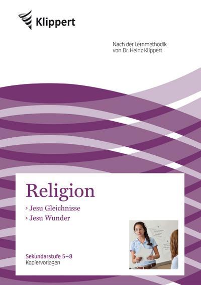 Religion: Jesu Gleichnisse - Jesu Wunder