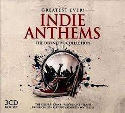 Greatest Ever Indie Anthems