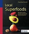 SALE Local Superfoods: Rezepte mit den besten ...