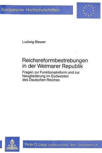 Reichsreformbestrebungen in der Weimarer Republik