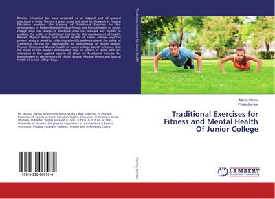 Traditional Exercises for Fitness and Mental Health Of Junior College