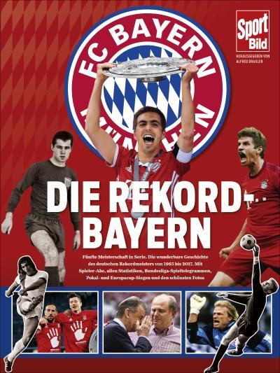 Die Rekord-Bayern: Alle Höhepunkte der Vereinsgeschichte von 1965 bis heute